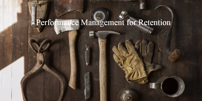 Performance Management as a Retention Tool