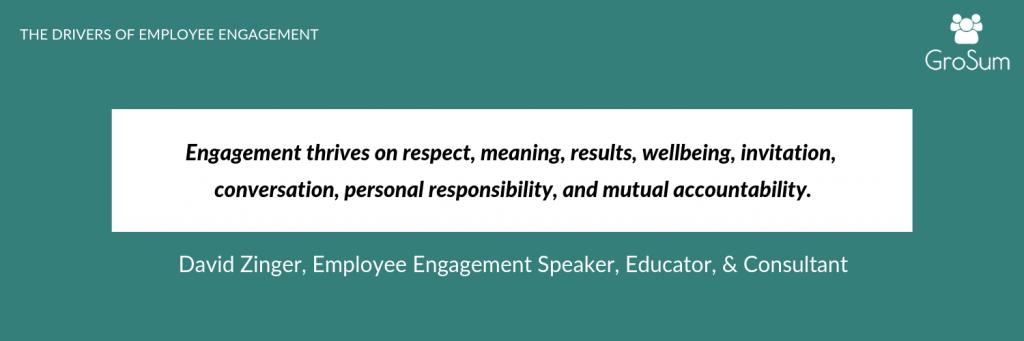 David Zinger, Employee Engagement Speaker, Educator, & Consultant